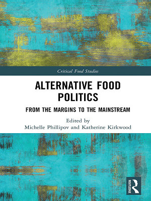 Alternative Food Politics
