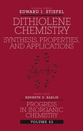 Dithiolene Chemistry: Synthesis, Properties, and Applications