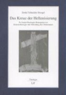 Das Kreuz der Hellenisierung PDF