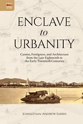 Enclave to Urbanity