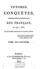 Victoires, conquêtes, revers et guerres civiles des Français, depuis les Gaulois jusqu'en 1792: Volume23