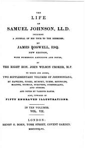The Life of Samuel Johnson: Including a Journal of His Tour to the Hebrides, Volume 7