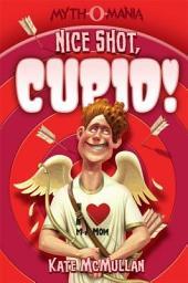 Myth-O-Mania: Nice Shot, Cupid!