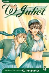 W Juliet: Volume 4