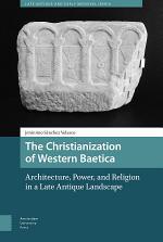 The Christianization of Western Baetica
