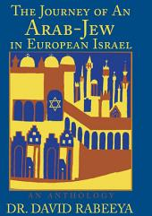 The Journey of An Arab-Jew in European Israel