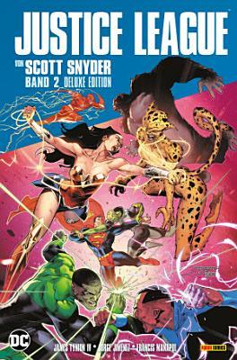 Justice League von Scott Snyder  DeluxeEdition    Bd  2  von 2  PDF