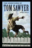 The Adventures of Tom Sawyer By Mark Twain Annotated Updated Novel
