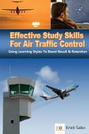 Effective Study Skills for Air Traffic Control