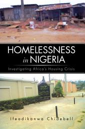 Homelessness In Nigeria: Investigating Africa's Housing Crisis