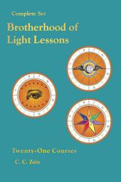 Brotherhood of Light Lessons: The Complete Set of 21 Courses