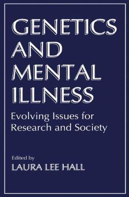 Genetics and Mental Illness