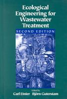 Ecological Engineering for Wastewater Treatment  Second Edition PDF