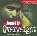 Jamal is Overweight