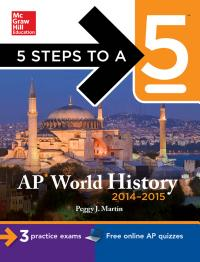 5 Steps to a 5 AP World History  2014 2015 Edition