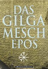 Das Gilgamesch Epos  kommentiert   Mit Zeittafel und Glossar der babylonischen G  tterwelt PDF