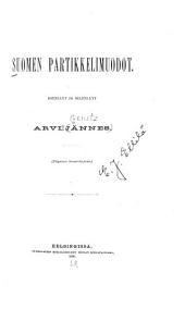 Suomen kielen partikkelimuodot: Esitellyt ja selitellyt Arvi Jännes [pseud.]
