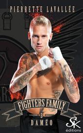 Daméo : Fighters family, Volume3