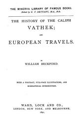 The History of the Caliph Vathek: European Travels