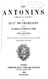 Les Antonins--: ans de J. C., 69-180--, Volume3