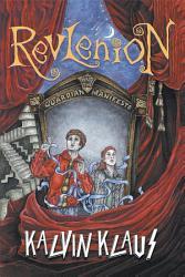 Revlenion And The Guardian Manifesto Book PDF
