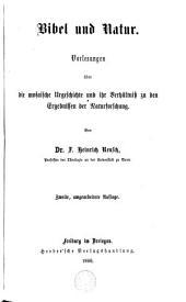 Bibel und Natur: Vorlesungen über die Mosaïsche Urgeschichte...