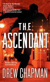 The Ascendant: A Garrett Reilly Thriller