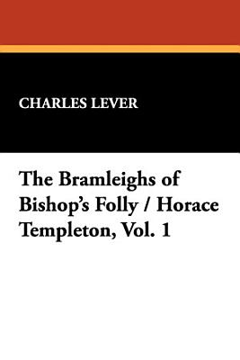 The Bramleighs of Bishop s Folly   Horace Templeton PDF