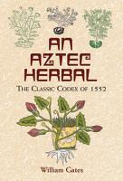 An Aztec Herbal PDF