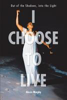 I Choose To Live PDF