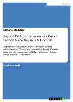 Political TV Advertisements as a Part of Political Marketing in U S  Elections PDF