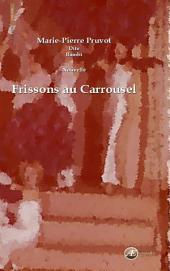 Frissons au carrousel: Nouvelle