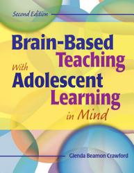 Brain Based Teaching With Adolescent Learning In Mind Book PDF