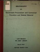 Bibliography on Government Procurement and Contractual Procedure and Related Material  prepared by The  Law Branch  the Army Library  Mar  1953  Rev PDF