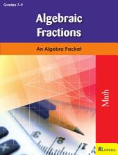 Algebraic Fractions: An Algebra Packet