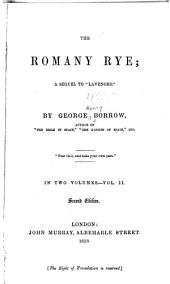 "The Romany Rye: A Sequel to ""Lavengro."", Volume 2"
