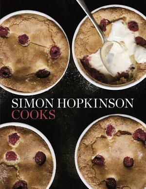 Simon Hopkinson Cooks