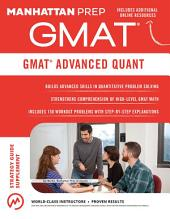 GMAT Advanced Quant: 250+ Practice Problems & Bonus Online Resources