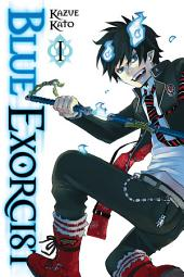 Blue Exorcist: Volume 1