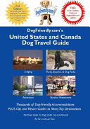 Dogfriendly Com S United States And Canada Dog Travel Guide Book PDF