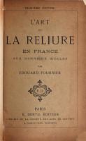 L art de la reliure  en France aux derniers si  cles PDF
