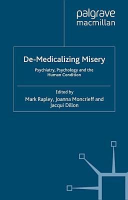 De Medicalizing Misery