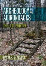 Archeology in the Adirondacks PDF