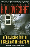 Bloodcurdling Tales of Horror and the Macabre  The Best of H  P  Lovecraft PDF