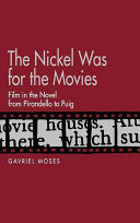 The Nickel was for the Movies