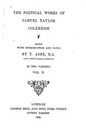 The Poetical Works of Samuel Taylor Coleridge: Volume 2