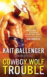 Cowboy Wolf Trouble Book PDF