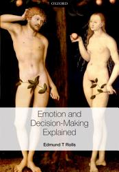 Emotion And Decision Making Explained Book PDF