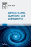 Schwarze L  cher  Wurml  cher und Zeitmaschinen PDF