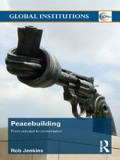 Peacebuilding: From Concept to Commission